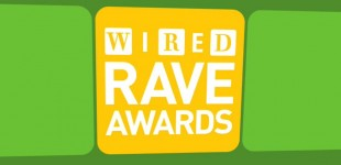 The Wired Rave Awards